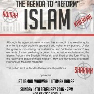 The Agenda to 'Reform' Islam – Public Lecture