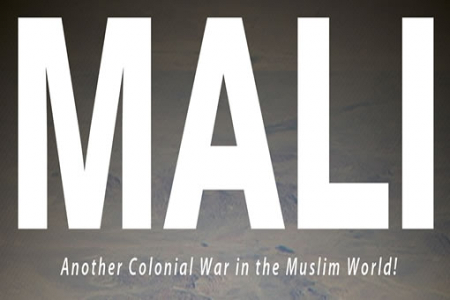 Mali, Another Colonial War in the Muslim World!