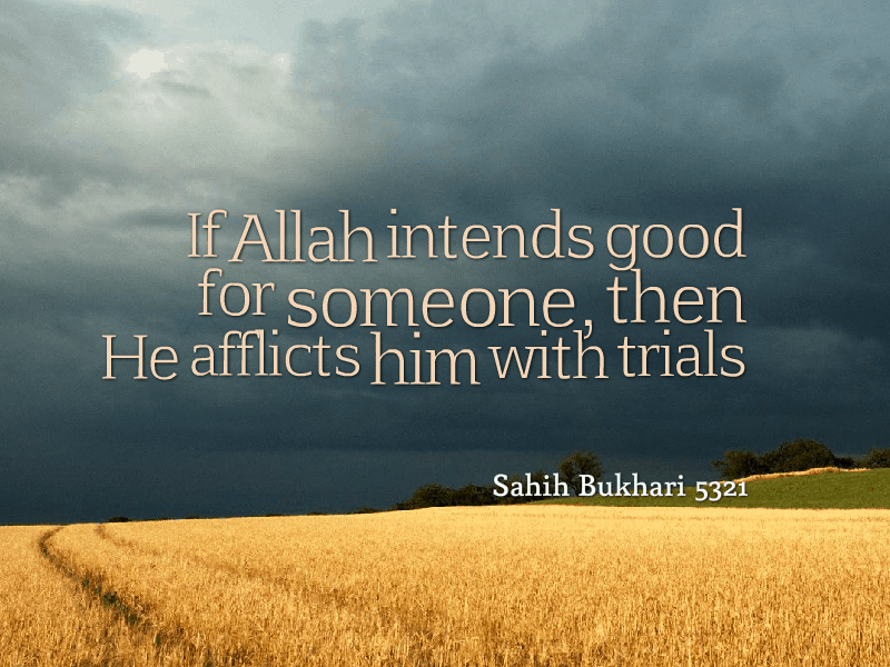 if-allah-intends-good-he-afflicts-trials