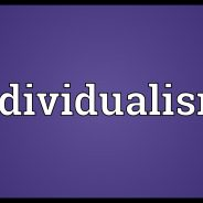 Individualism: Unpacking its impact on our community and its activism