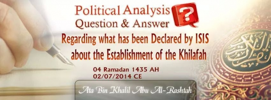 Regarding the Declaration of Khilafah by ISIS