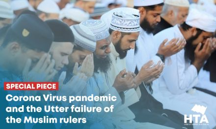 Corona Virus pandemic and the Utter failture of the Muslim rulers